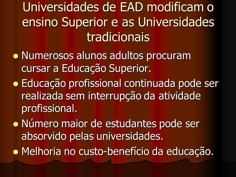 Universidades de EAD modificam o ensino Superior e as Universidades tradicionais