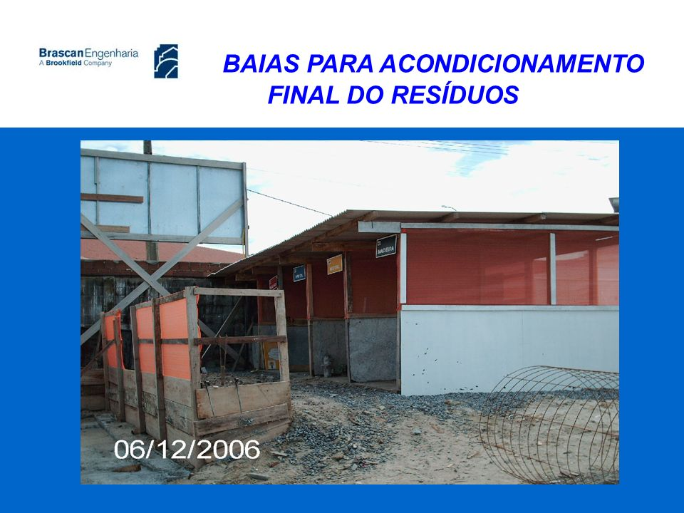 BAIAS PARA ACONDICIONAMENTO FINAL DO RESÍDUOS