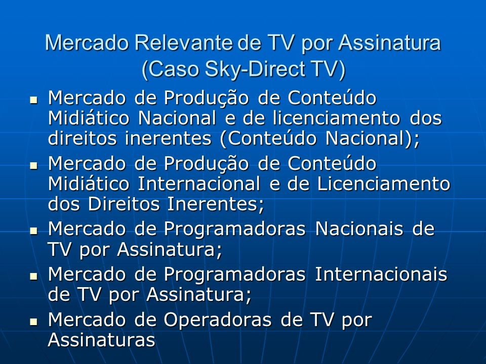 Mercado Relevante de TV por Assinatura (Caso Sky-Direct TV)