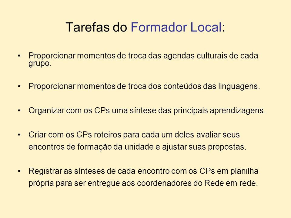 Tarefas do Formador Local: