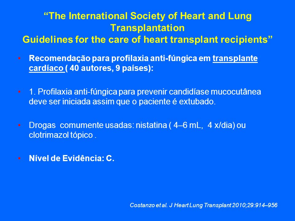 The International Society of Heart and Lung Transplantation Guidelines for the care of heart transplant recipients