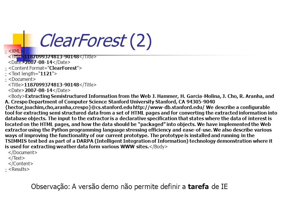 ClearForest (2) - <XML> <Title> </Title> <Date> </Date> - <Content Format= ClearForest >