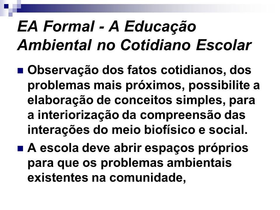 EA Formal - A Educação Ambiental no Cotidiano Escolar