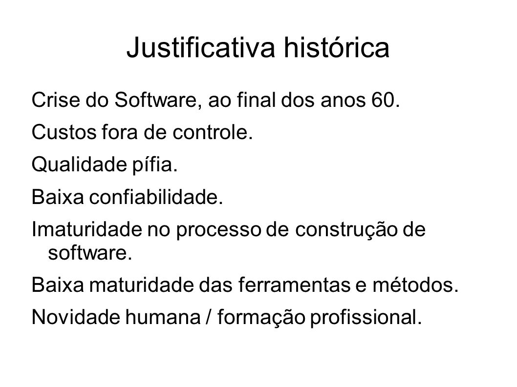 Justificativa histórica