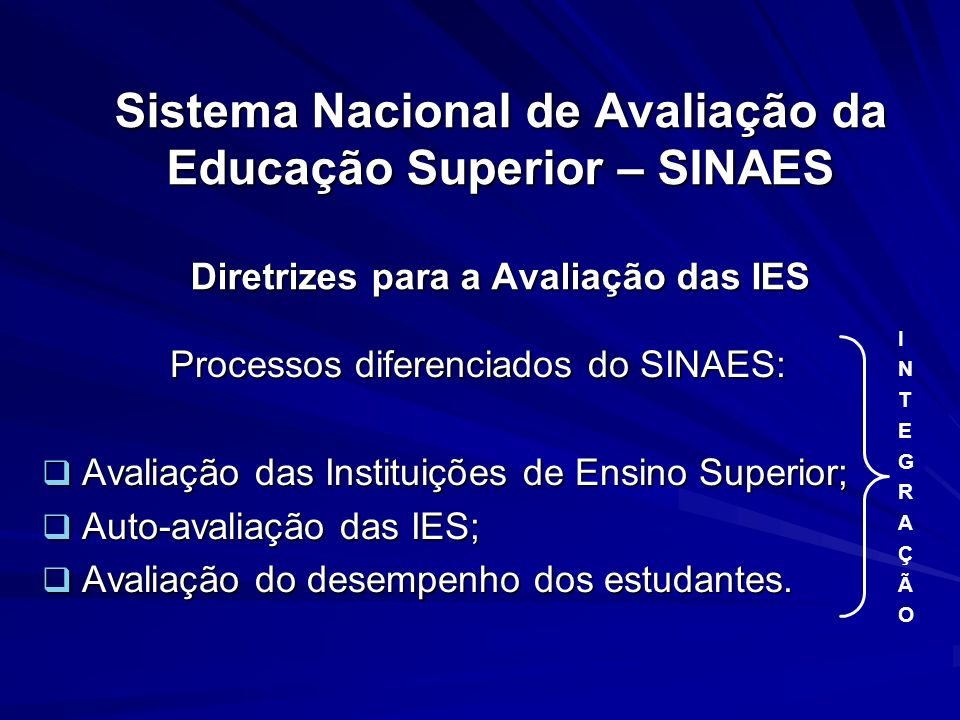 Processos diferenciados do SINAES: