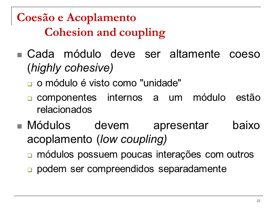 Coesão e Acoplamento Cohesion and coupling