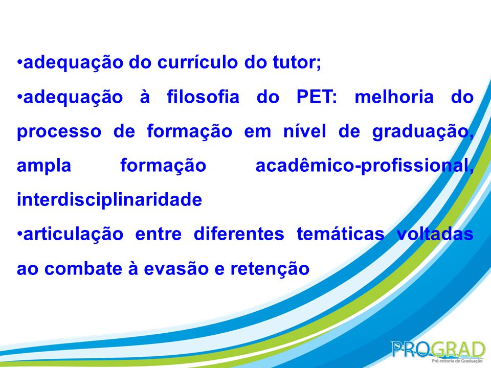 adequação do currículo do tutor;