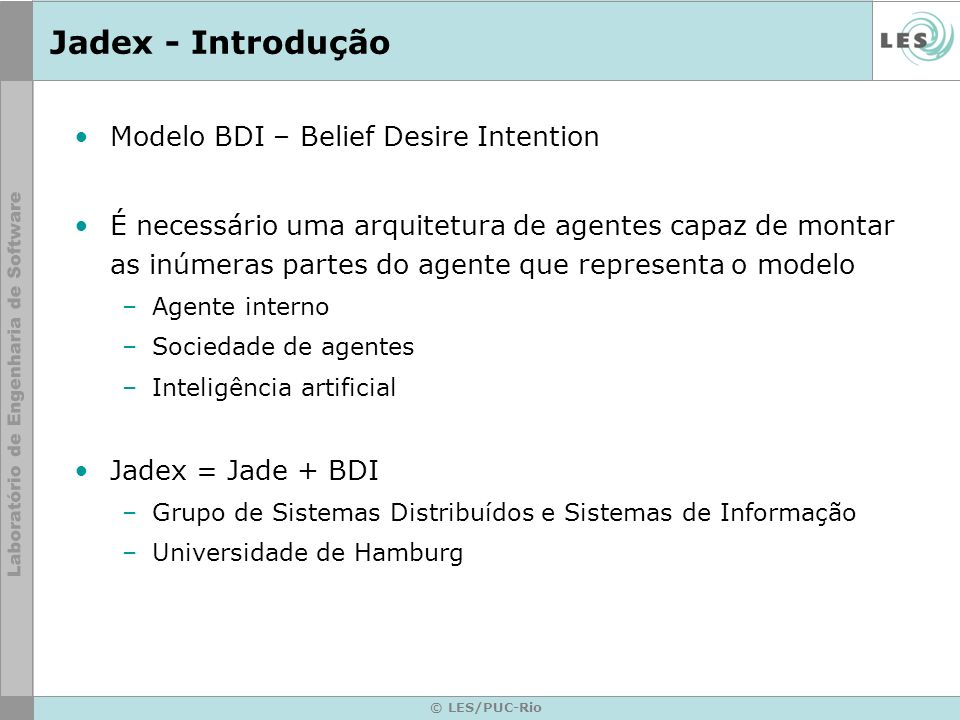 Jadex - Introdução Modelo BDI – Belief Desire Intention