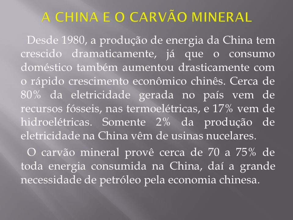 A CHINA E O CARVÃO MINERAL