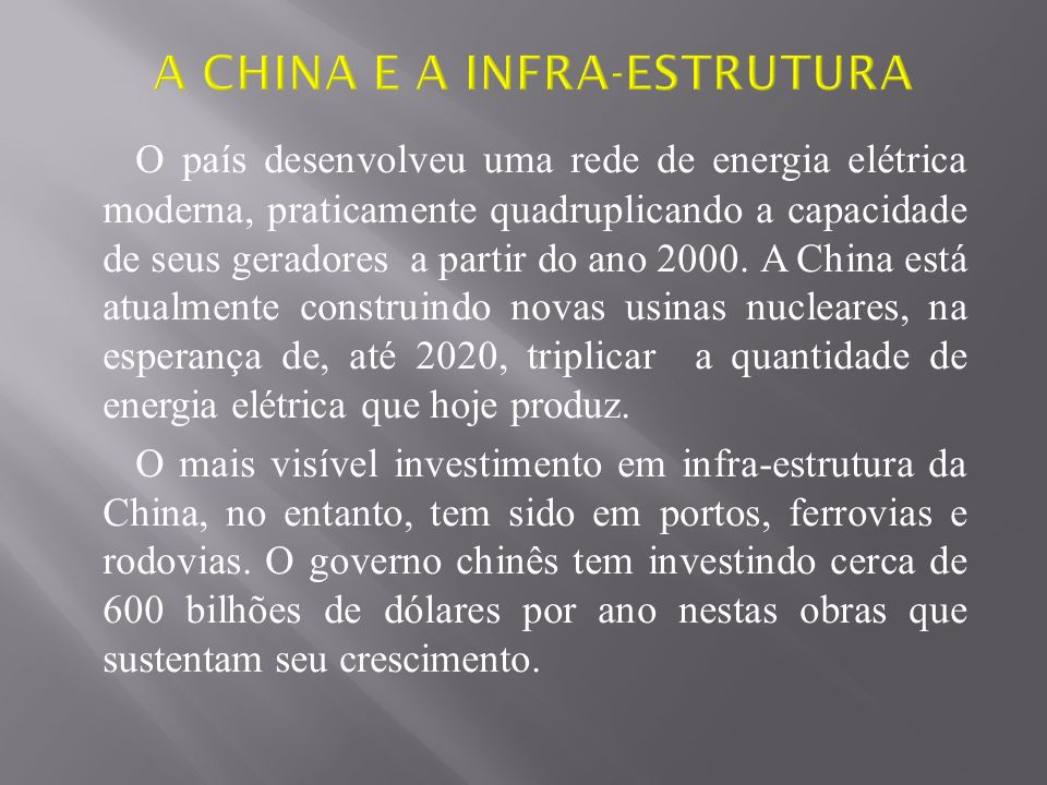 A CHINA E A INFRA-ESTRUTURA