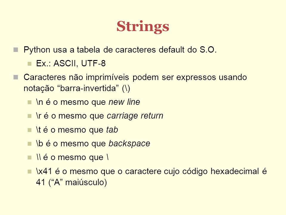 Strings Python usa a tabela de caracteres default do S.O.