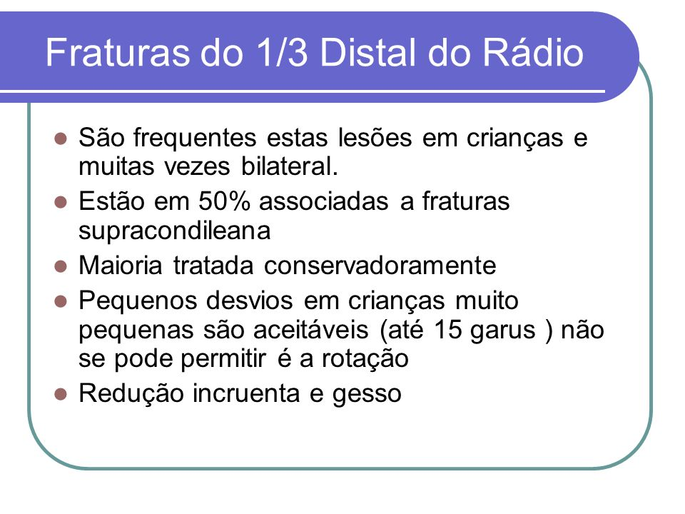 Fraturas do 1/3 Distal do Rádio