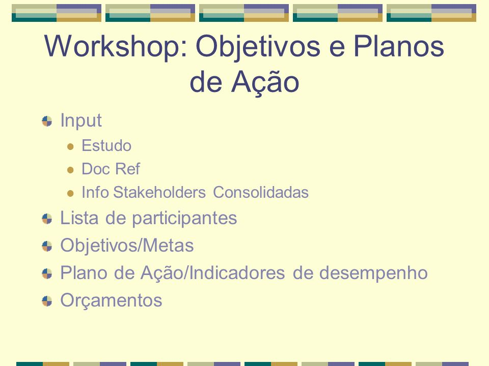 Workshop: Objetivos e Planos de Ação