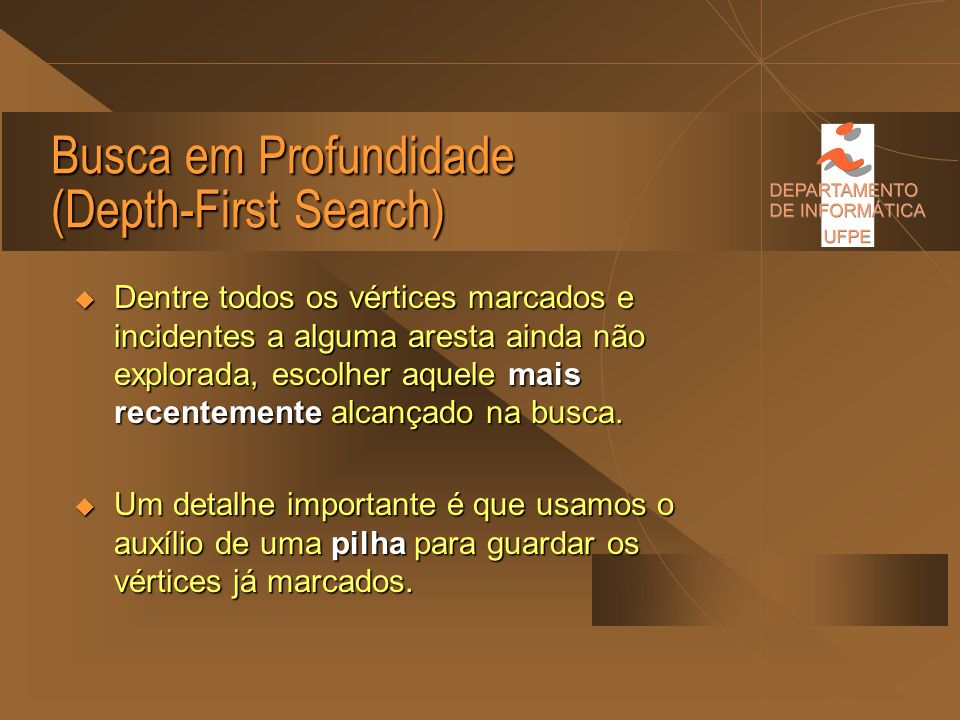 Busca em Profundidade (Depth-First Search)