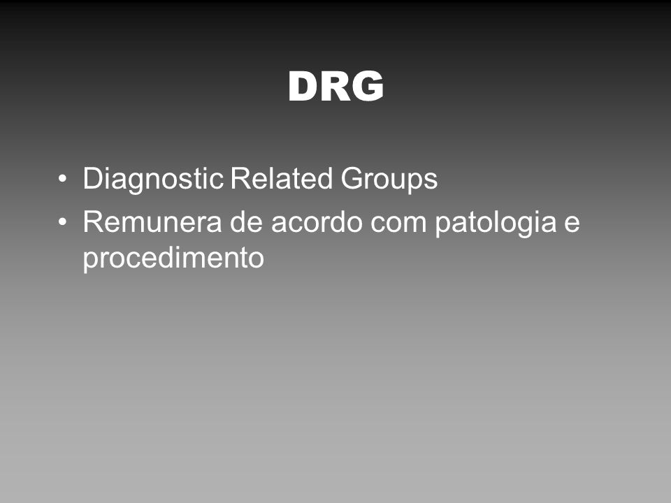 DRG Diagnostic Related Groups