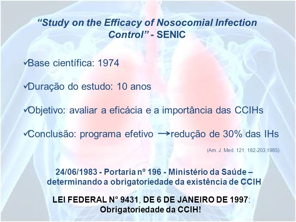 Study on the Efficacy of Nosocomial Infection Control - SENIC