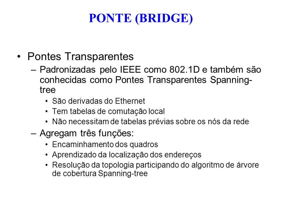 PONTE (BRIDGE) Pontes Transparentes