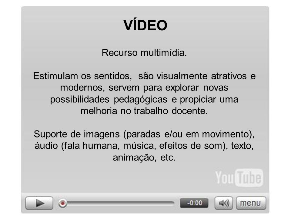 VÍDEO Recurso multimídia.