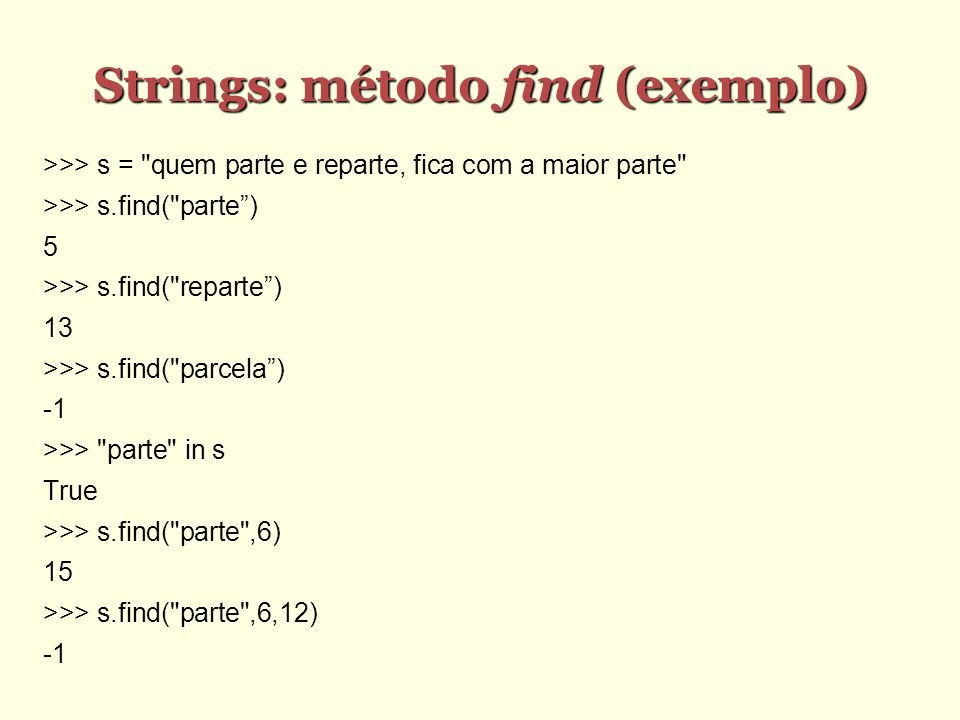 Strings: método find (exemplo)‏