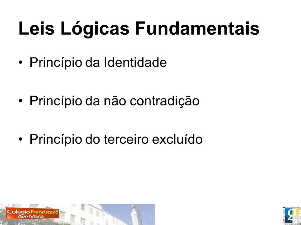 Leis Lógicas Fundamentais