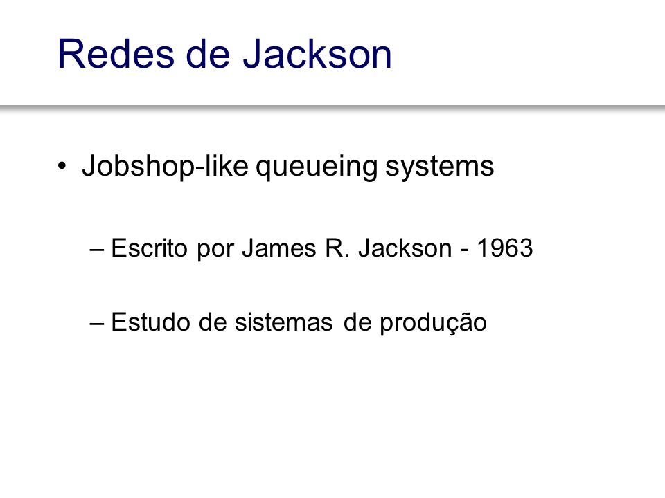 Redes de Jackson Jobshop-like queueing systems