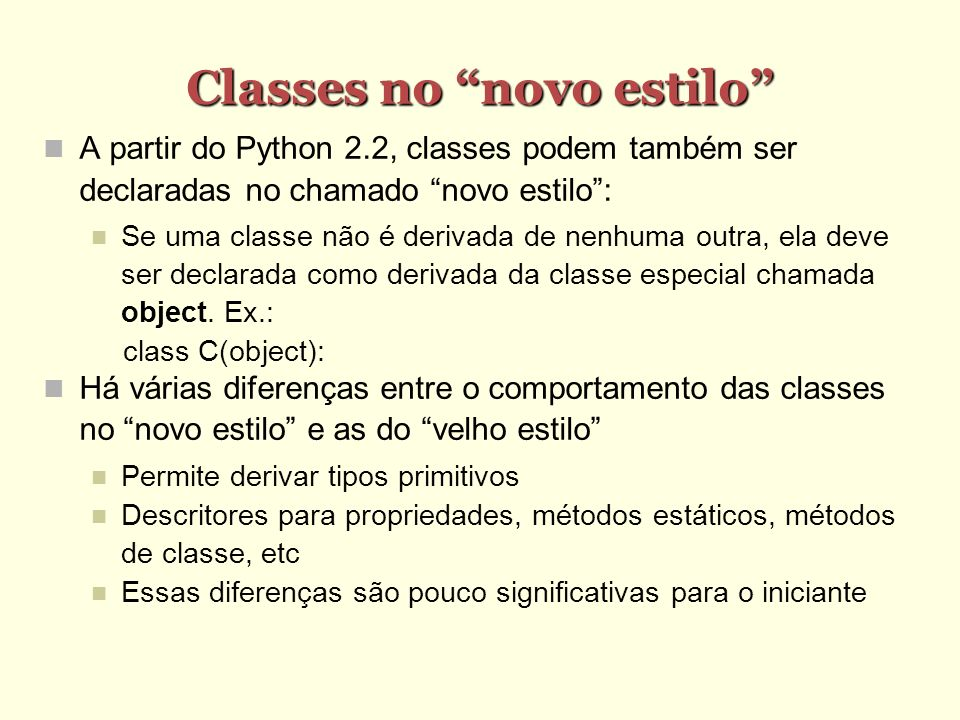 Classes no novo estilo
