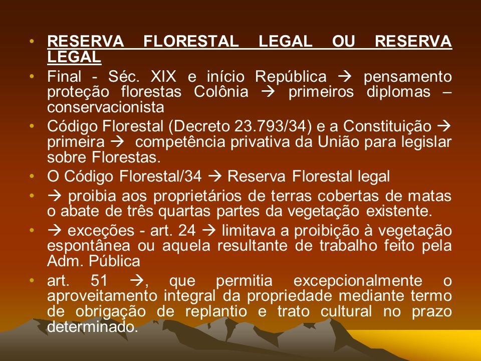 RESERVA FLORESTAL LEGAL OU RESERVA LEGAL