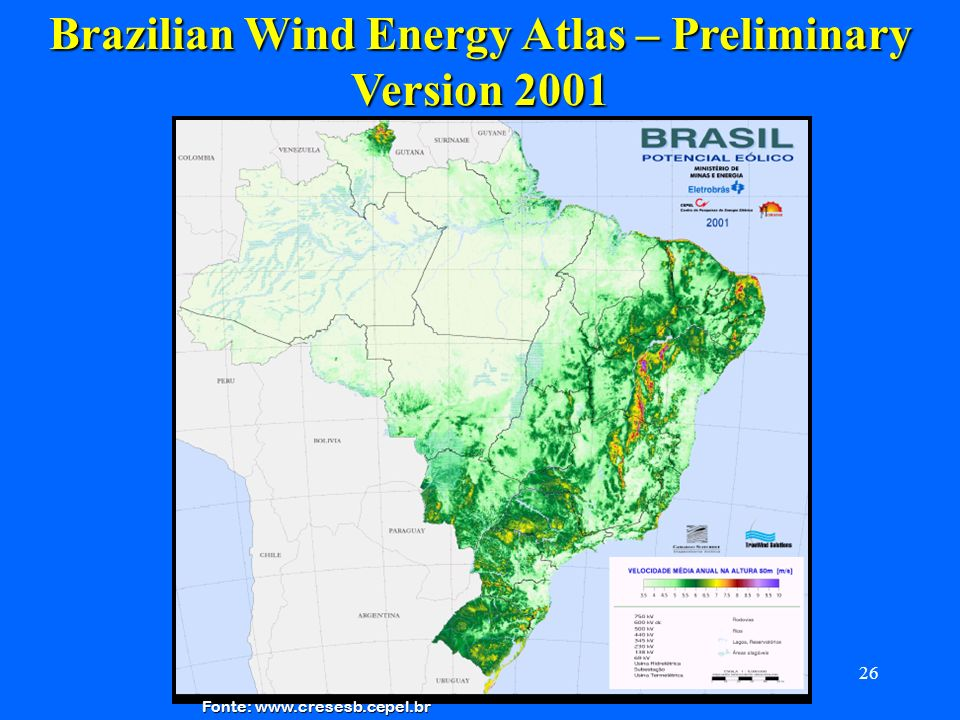 Brazilian Wind Energy Atlas – Preliminary Version 2001