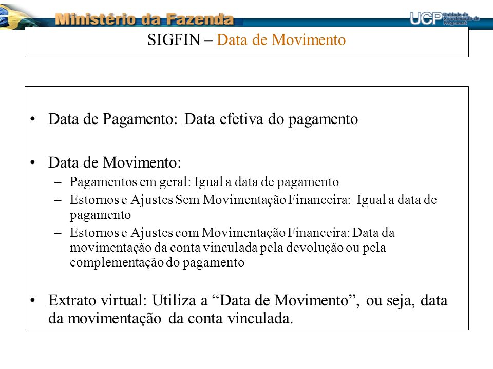 SIGFIN – Data de Movimento
