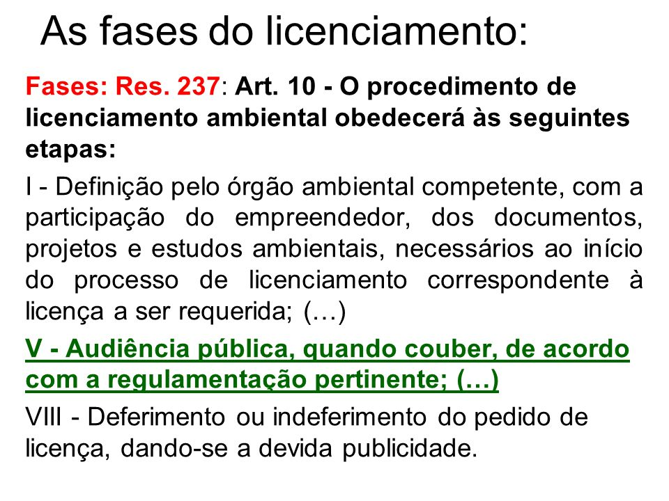 As fases do licenciamento:
