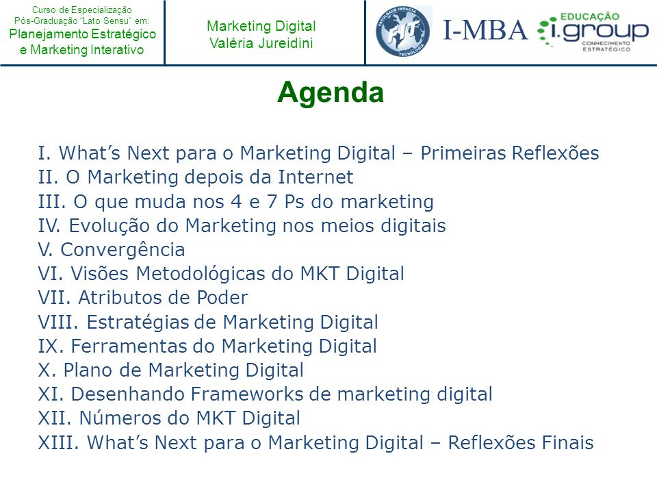 Agenda I. What's Next para o Marketing Digital – Primeiras Reflexões