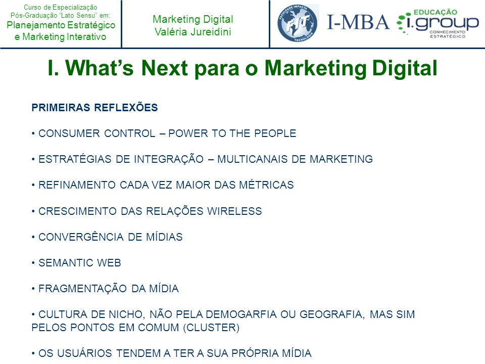 I. What's Next para o Marketing Digital
