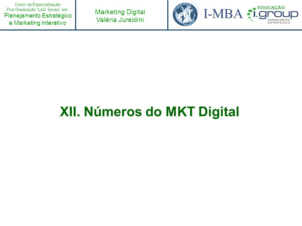 XII. Números do MKT Digital