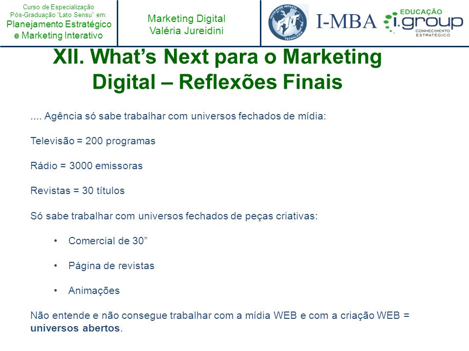 XII. What's Next para o Marketing Digital – Reflexões Finais