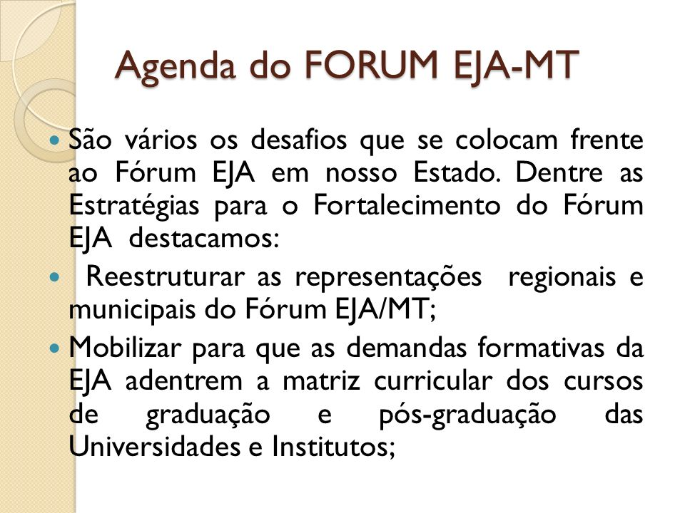 Agenda do FORUM EJA-MT