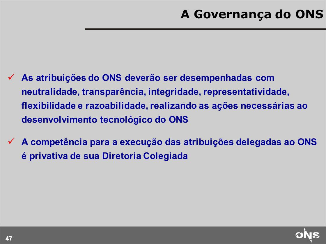 A Governança do ONS