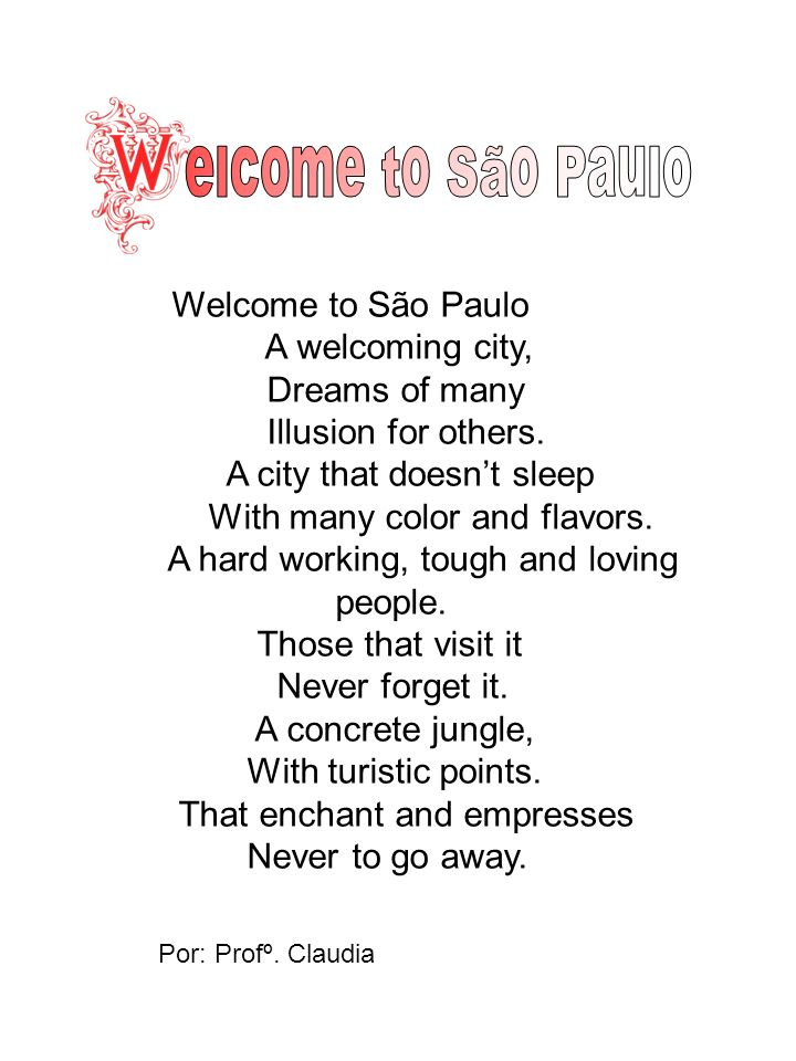 elcome to São Paulo A welcoming city, Dreams of many