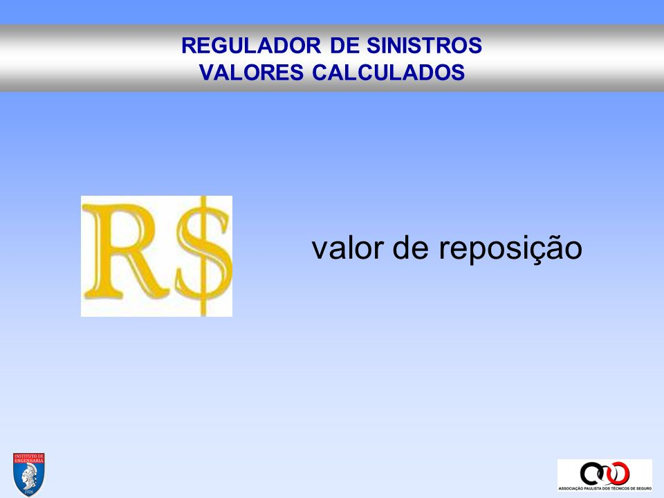 REGULADOR DE SINISTROS VALORES CALCULADOS