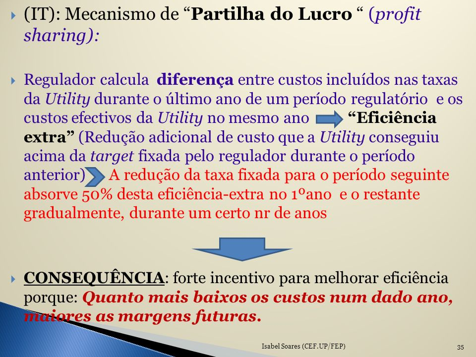(IT): Mecanismo de Partilha do Lucro (profit sharing):