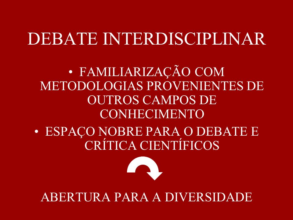DEBATE INTERDISCIPLINAR