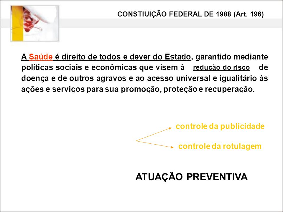 CONSTIUIÇÃO FEDERAL DE 1988 (Art. 196)