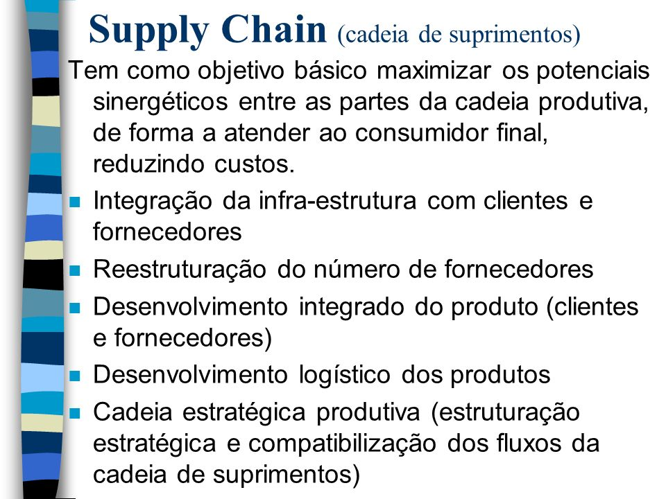 Supply Chain (cadeia de suprimentos)