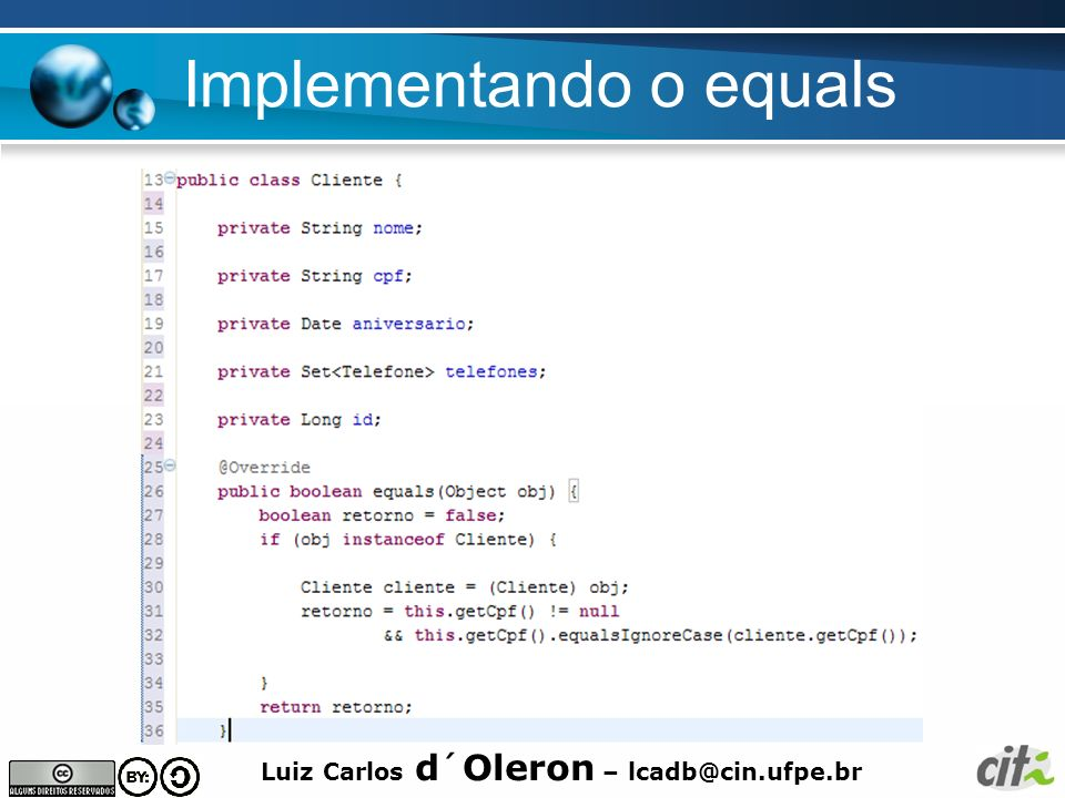 Implementando o equals