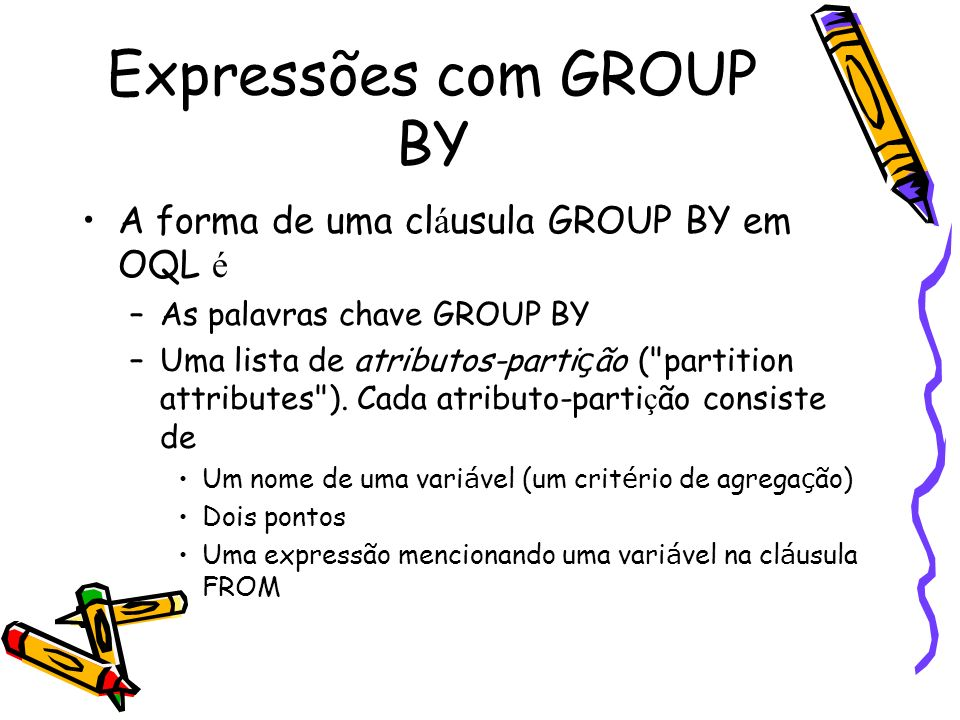 Expressões com GROUP BY