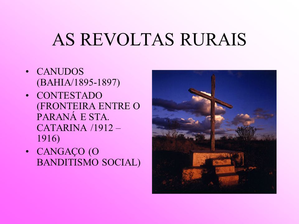 AS REVOLTAS RURAIS CANUDOS (BAHIA/ )