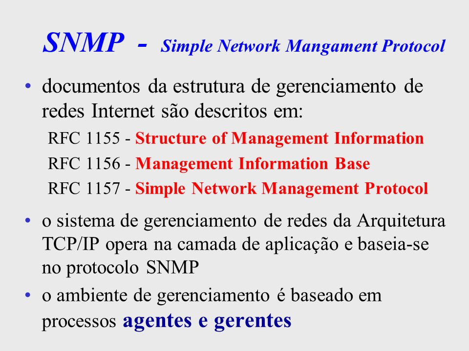 SNMP - Simple Network Mangament Protocol