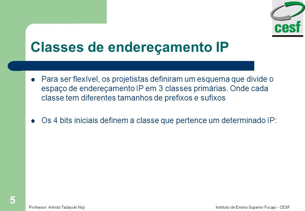 Classes de endereçamento IP