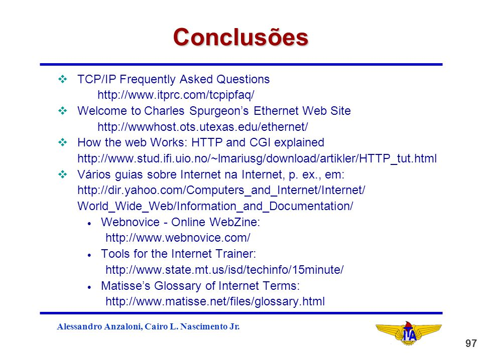 Conclusões TCP/IP Frequently Asked Questions