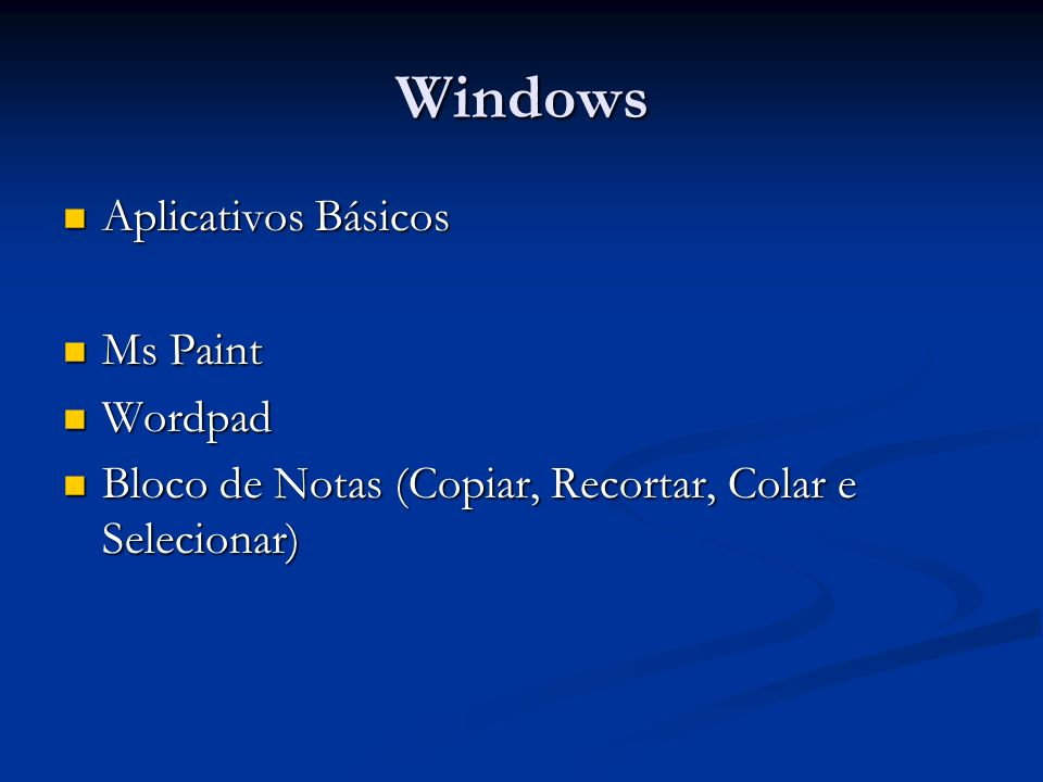Windows Aplicativos Básicos Ms Paint Wordpad