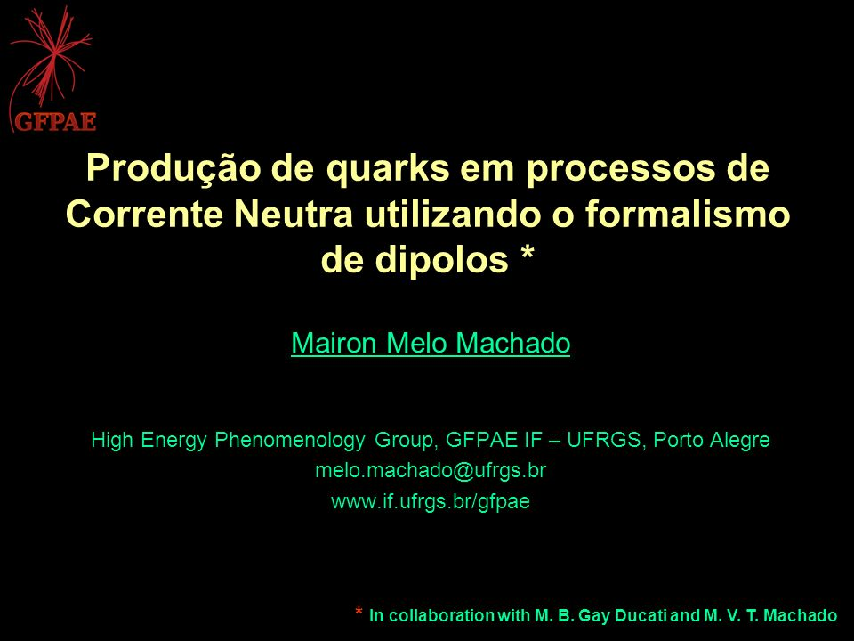 High Energy Phenomenology Group, GFPAE IF – UFRGS, Porto Alegre